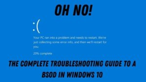 Blue Screen of Death Troubleshooting Guide for Windows 10